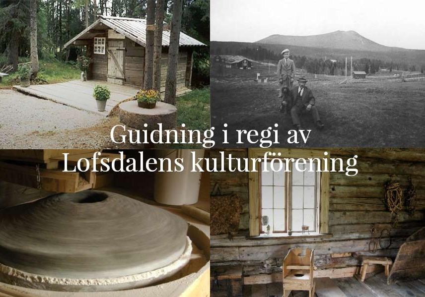 Guidning för intresserade grupper & enskilda – Kultur i Lofsdalen