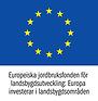 Europeiska jordbruksfonden för landsbygdsutveckling.