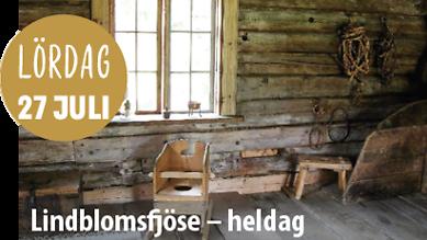 Kulturdagarna i Lofsdalen – Lördag 27 juli – Lindblomsfjöse