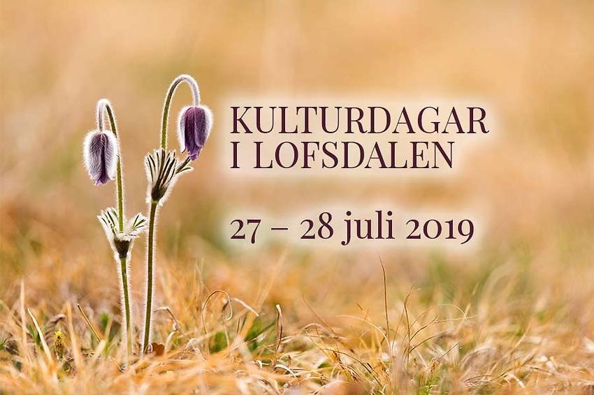Kulturdagar i Lofsdalen 27 - 28 juli 2019