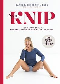 Spira boktips - Karin Björkegren Jones' Nya Knip - För bättre sexliv, stoltare hållning och starkare kropp