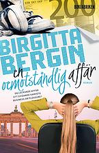 Bokomslag till En oemotståndlig affär av Birgitta Bergin