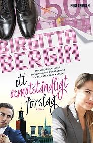 Bokomslag till Ett oemotståndligt förslag av Birgitta Bergin
