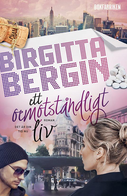 Birgitta Bergin – Ett oemotståndligt liv